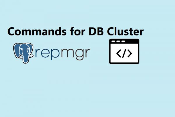 repmgr Command to Manage and Maintenance Your Database Cluster PostgreSQL 13