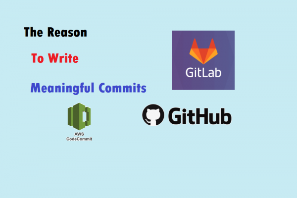 The Reason to Write Meaningful Commits